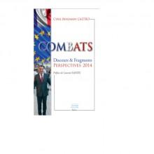 """""""COMBATS"""", de Cyril Benjamin CASTRO"""